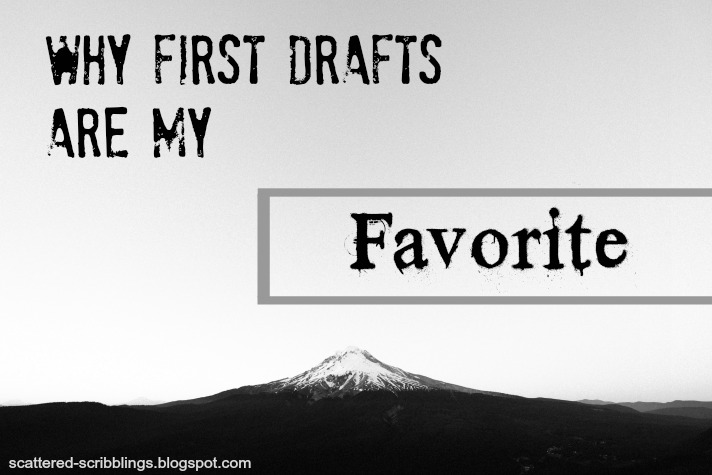 Why first drafts are my favorite - Header