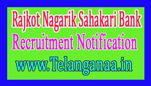 Rajkot Nagarik Sahakari Bank – RNSB Recruitment Notification 2017