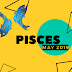 11th May 2019 Pisces Horoscope