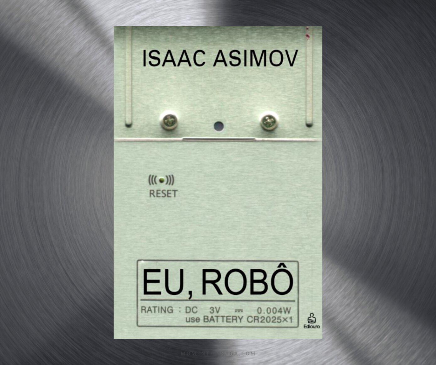 Resenha: Eu, Robô, de Isaac Asimov