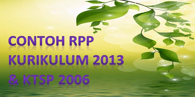 Contoh RPP Kurikulum 2013 dan KTSP