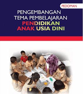 Pedoman Pengembangan Tema Pembelajaran PAUD