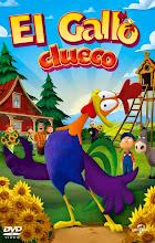 El Gallo Clueco (Rooster Doodle-doo) (2014)