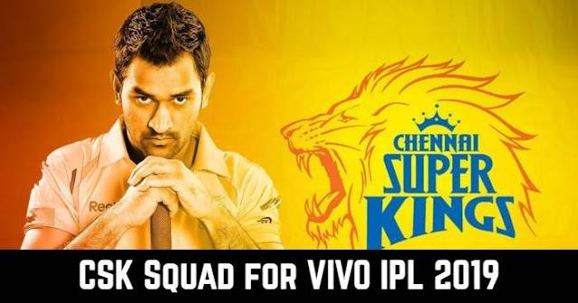 Chennai Super Kings (CSK) IPL 2019 Squad