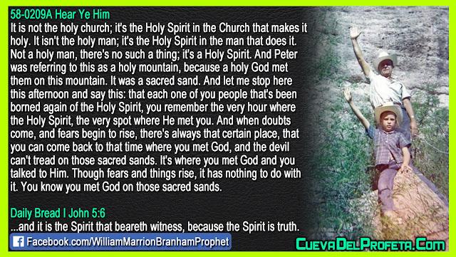 The devil can not tread on those sacred sands - William Branham Quotes