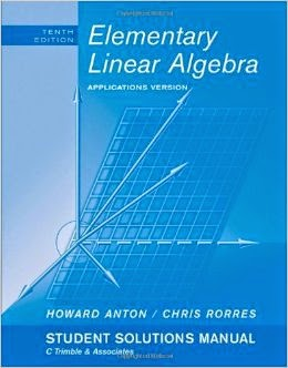 Elementary Linear Algebra Solution Manual 10th Edition By Anton, Rorres