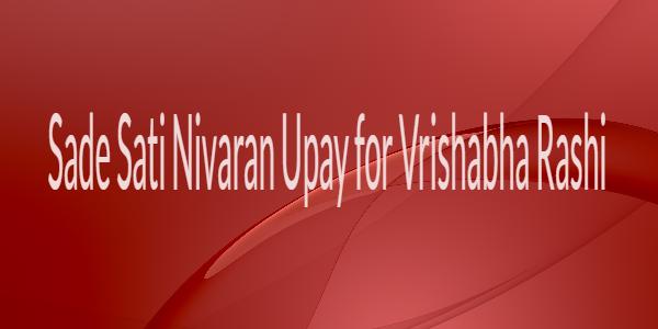 Sade Sati Nivaran Upay for Vrishabha Rashi
