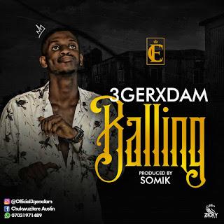 New Hit: Balling - 3gerxdam
