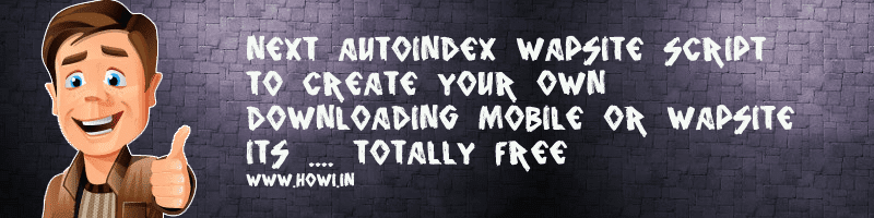 Next AutoIndex Script to Create Your Own Mobile Site - Howi In