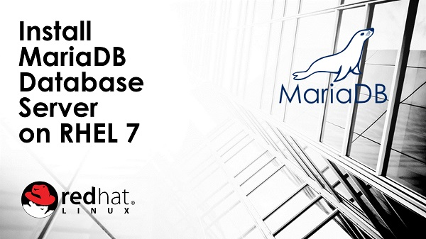 Install MariaDB Database Server on RHEL 7