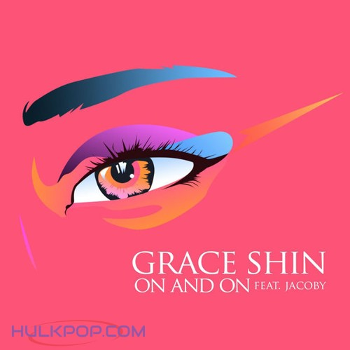 Grace Shin – On And On – Single
