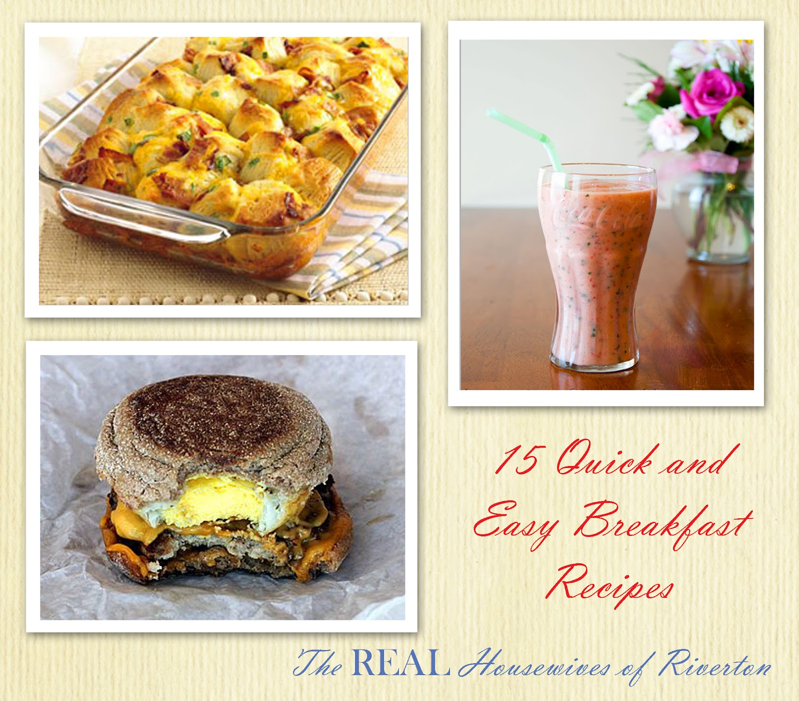 10 Quick And Easy Breakfast Dishes: 15 Quick And Easy Breakfast Recipes