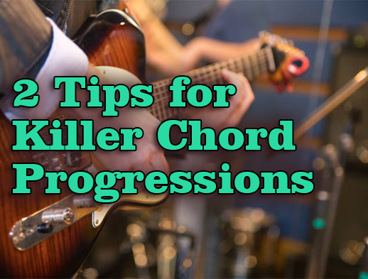 2 Steps to Composing Killer Chord Progressions | Creative Guitar Studio