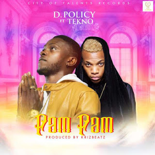 D. Policy Feat. Tekno - Pam Pam