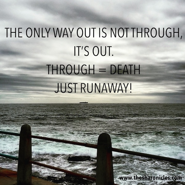 'the only way out is not through'