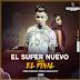 El Super Nuevo – Yo Soy El Final (CD 2016)