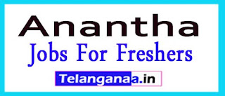 Anantha Recruitment 2017 Jobs For Freshers Apply