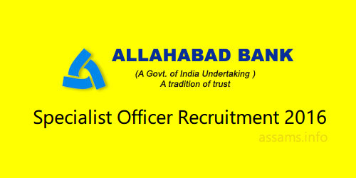 Allahabad Bank Recruitment Notification 2016 | Apply Online for 60 Specialist Officer Posts | Recruitment Notification of Allahabad Bank 2016/2016/05/allahabad-bank-recruitment-notification-2016-specialist-officer-posts.html