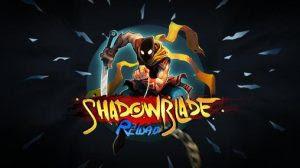 Shadow Blade Reload Mod Apk