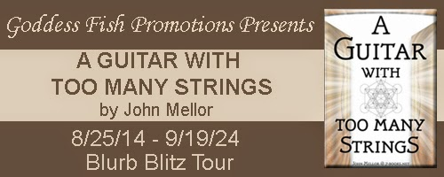goddess fish promotions blurb blitz tour a guitar with too many strings by john mellor. Black Bedroom Furniture Sets. Home Design Ideas