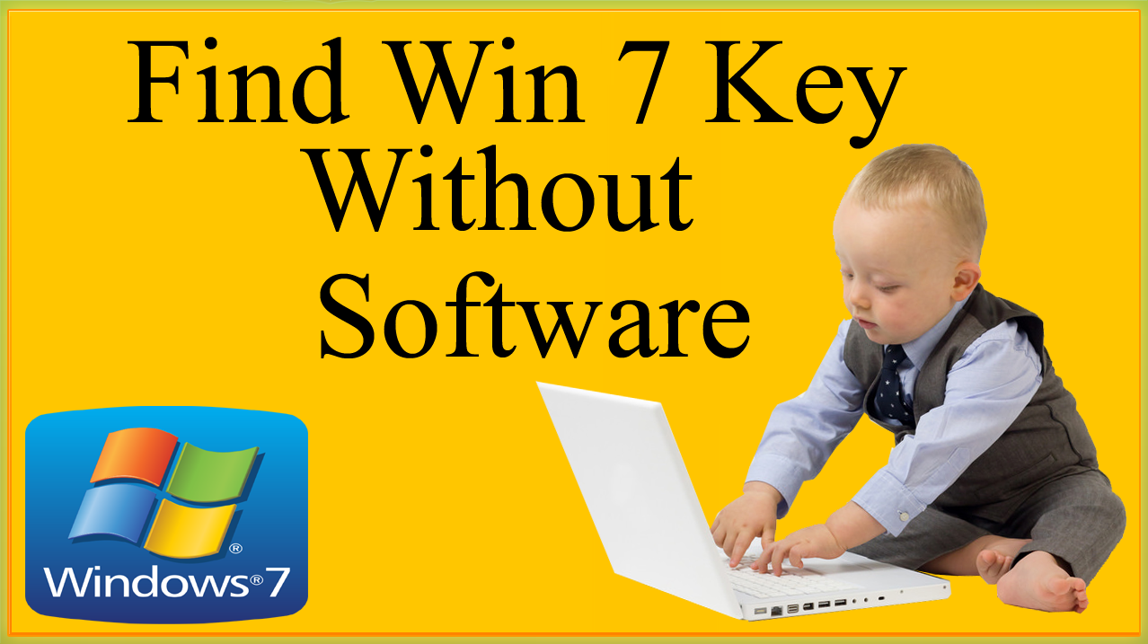 How To Find Windows 7 Product Key Without Software On Laptop