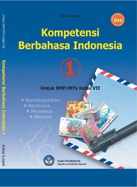 Download Buku Siswa KTSP SMP dan MTs Kelas 7 Kompetensi Berbahasa Indonesia 1