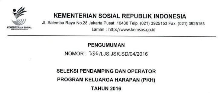 Seleksi Pendamping dan Operator Program Keluarga Harapan (PKH) Tahun 2016