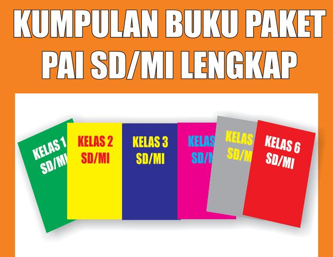 Kumpulan Buku Paket PAI SD/MI KTSP 2006 Lengkap