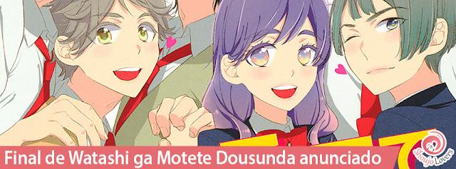 Final de Watashi ga Motete Dousunda anunciado