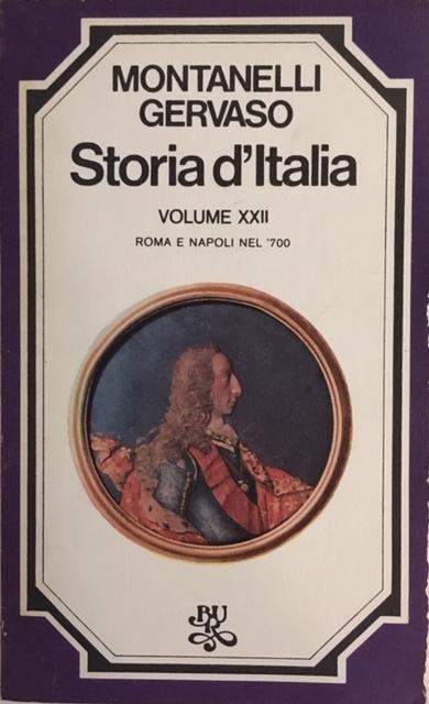 Indro Montanelli, Roberto Gervaso - Storia d'Italia. Volume XXII. Roma e Napoli nel '700. Anno 1976. Rizzoli - Editore, Milano