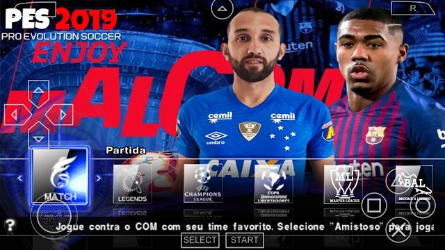 SAIU!! PES 2019 NOVO PATCH COM BRASILEIRÃO e EUROPEU ATUALIZADO PARA PPSSPP/PSP/PC/ANDROID