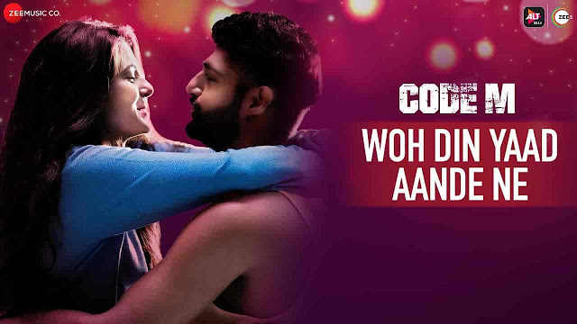 Woh Din Yaad Aande Ne Lyrics - Code M | Piyush Mehroliyaa, Shreya Jain
