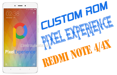 CUSTOM ROM REDMI NOTE 4/4X PIXEL EXPERIENCE SNAPDRAGON (MIDO)