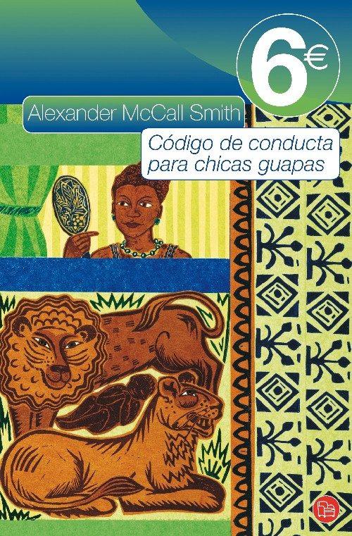 Código de conducta para chicas guapas – Alexander Mccall Smith
