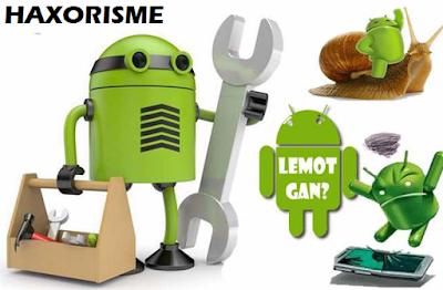 Penyebab Android Lelet Atau Lemot Yang Jarang Diketahui