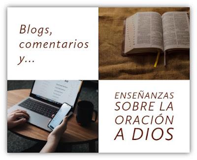 Blogs y Enseñanzas de Oraciones
