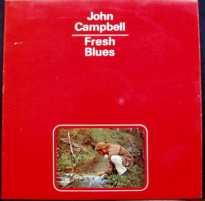 Rockliquias John Campbell Fresh Blues 1971