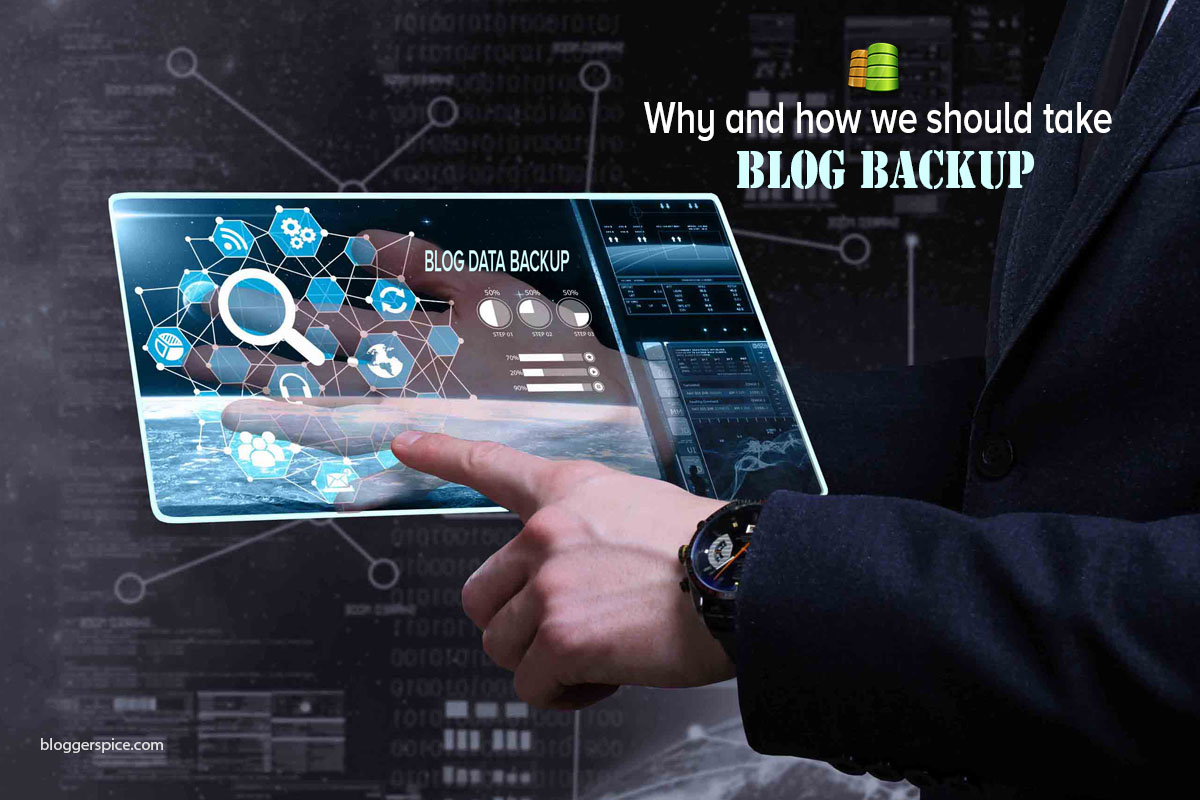 how to take backup of a Blog data easily?
