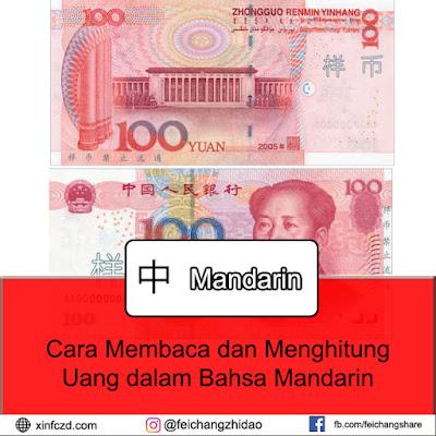 Cara Menghitung dan Membaca Uang Dalam Bahasa Mandarin