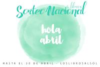 http://loslibrosalsol.blogspot.com.es/2016/04/sorteo-abril.html