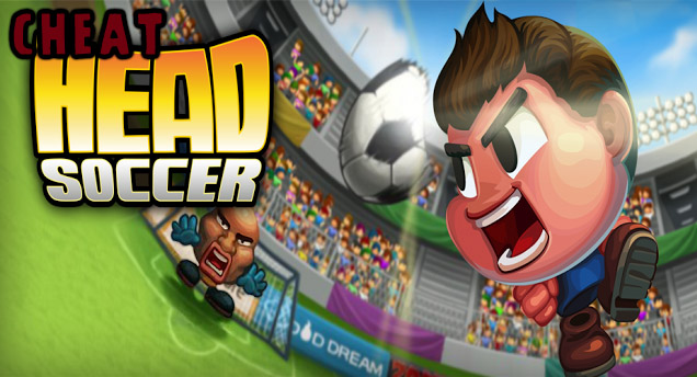 Cheat Head Soccer Terbaru