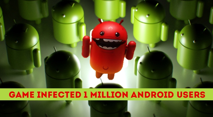Malicious Gaming App Infects More than 1 Million Android Users