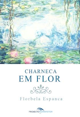 Charneca em Flor - Florbela Espanca