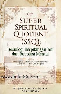 Super Spiritual Quotient Sosiologi Berpikir Qur'ani dan Revolusi Mental