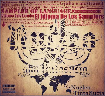Nucleo aka Tinta Sucia - El Idioma de los Samplers (Argentina)