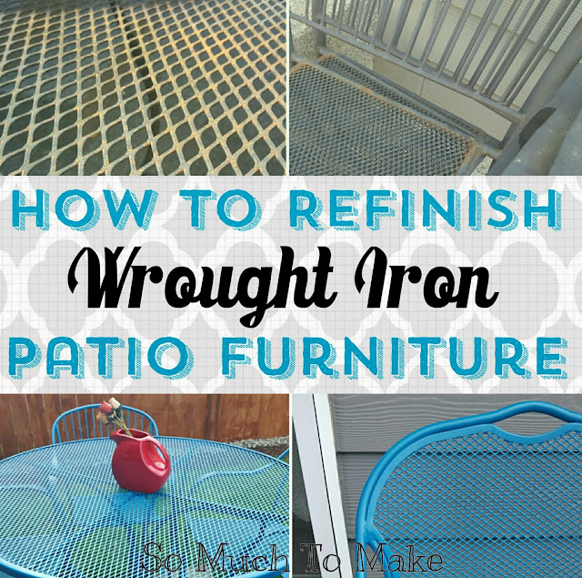 How To Refinish Wrought Iron Patio Furniture So Much Make - How To Remove Paint From Metal Garden Table