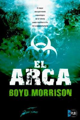El arca – Boyd Morrison