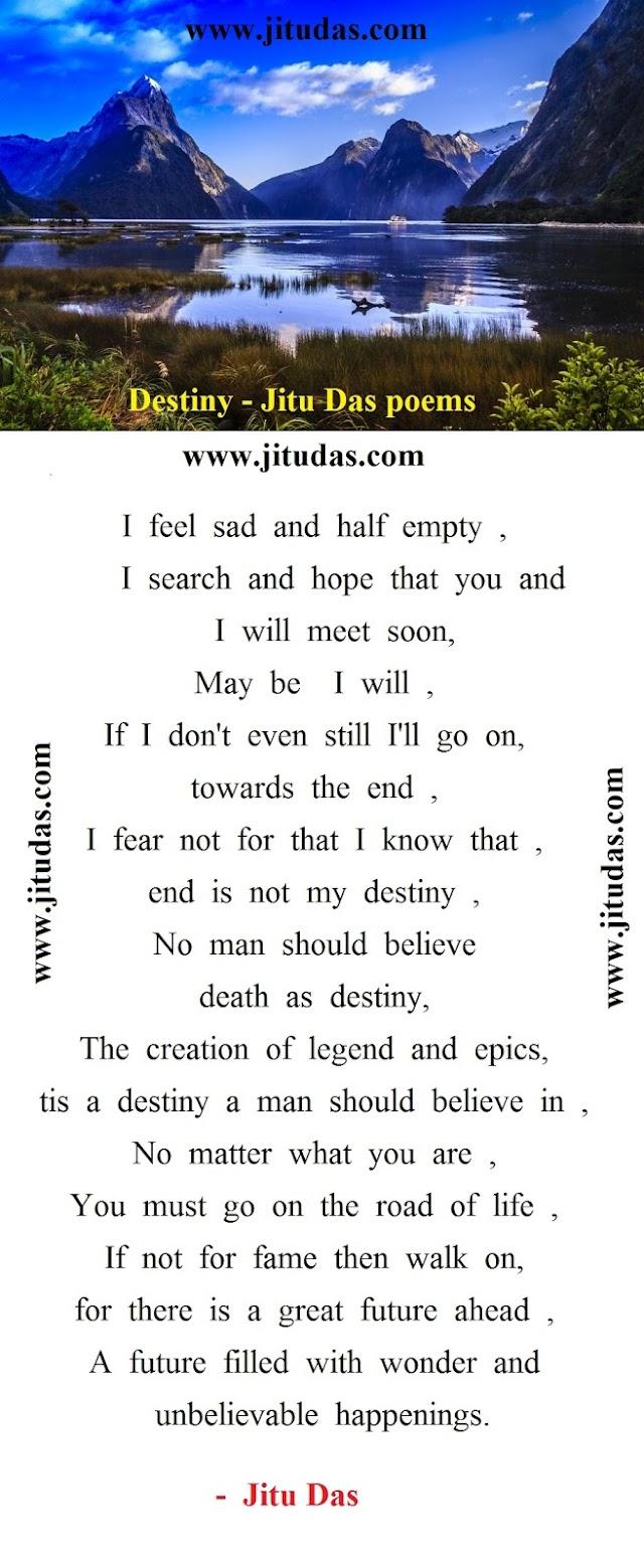 Destiny by Jitu Das english poems