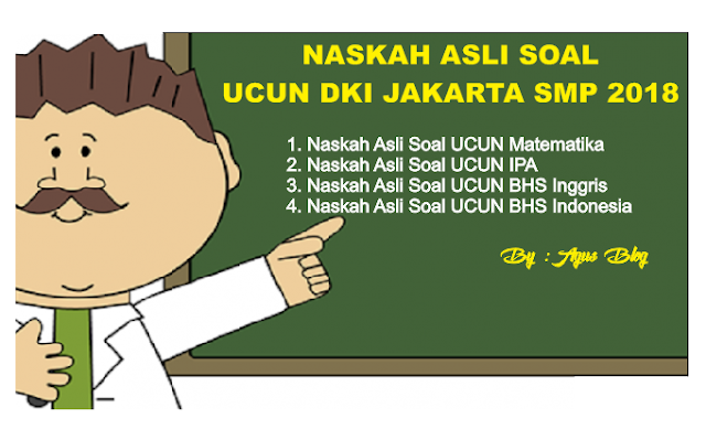 File Pendidikan DOWNLOAD SOAL ASLI UCUN 1 DKI JAKARTA TAHUN 2018 MATA PELAJARAN IPA