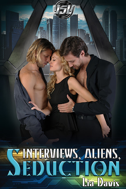 Spotlight - Interviews, Aliens, and Seduction (A Vega Space Vacation Story) by Lia Davis